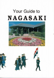Your Guide to NAGASAKI